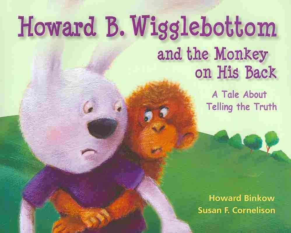 Howard B. Wigglebottom and the Monkey on His Back By Binkow, Howard/ Cornelison, Susan F. (ILT)