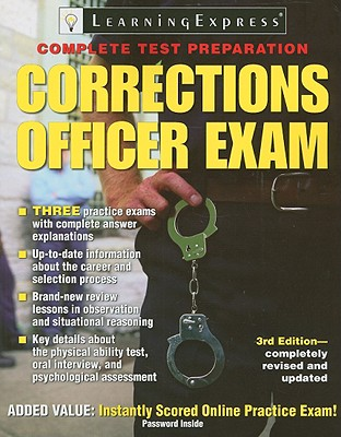 Corrections Officer Exam By Learningexpress (COR)