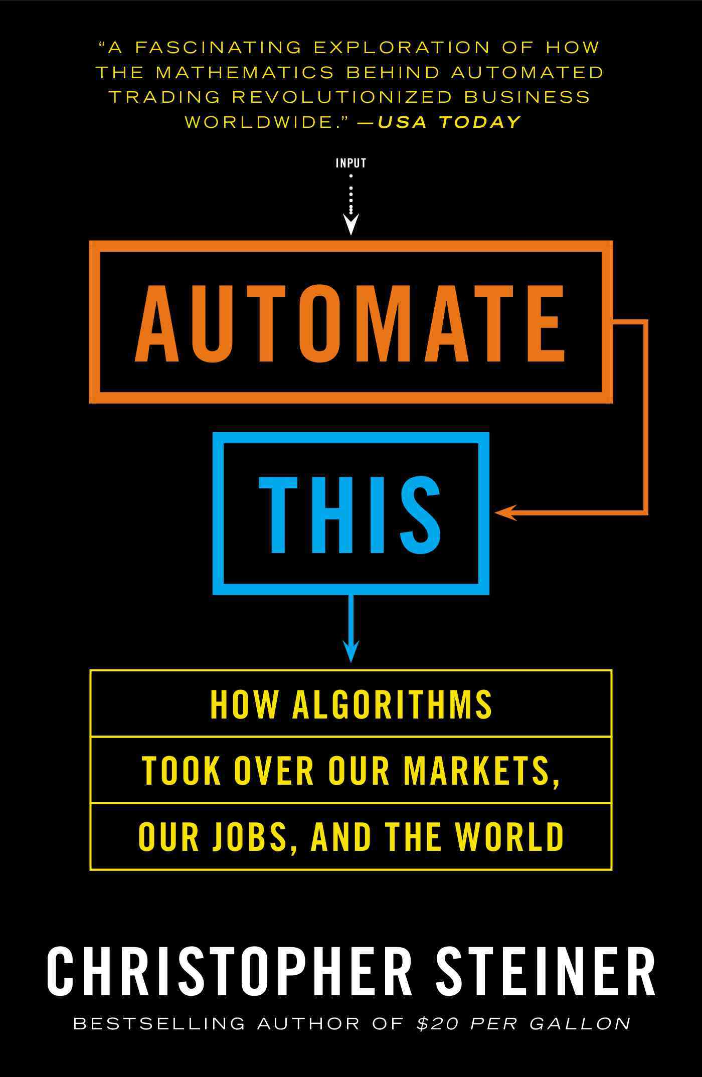 Automate This By Steiner, Christopher